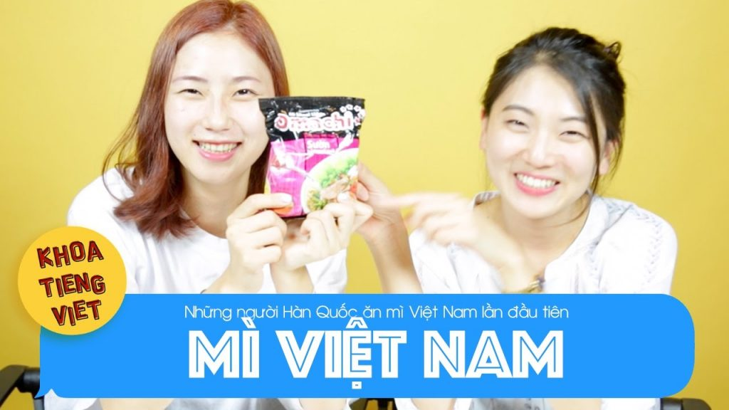 Người Hàn Quốc thích ăn mì của Việt Nam